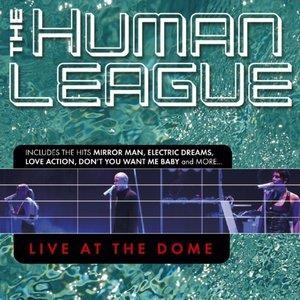 Альбом: The Human League - Live at the Dome