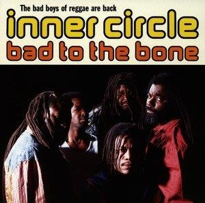 Альбом: Inner Circle - Bad To The Bone