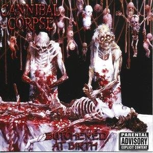 Альбом: Cannibal Corpse - Butchered At Birth