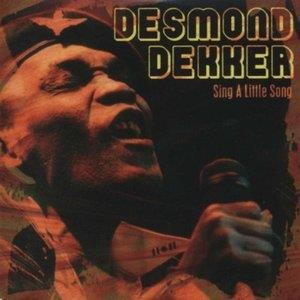 Альбом: Desmond Dekker - Sing a Little Song