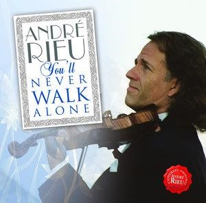 Альбом: Andre Rieu - You'll Never Walk Alone