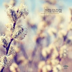 Альбом: Nora En Pure - Come With Me