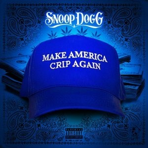 Альбом Snoop Dogg - Make America Crip Again