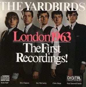 Альбом: The Yardbirds - London 1963 - The First Recordings