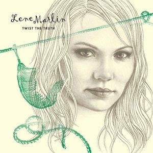 Альбом: Lene Marlin - Twist The Truth