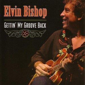 Альбом Elvin Bishop - Gettin' My Groove Back