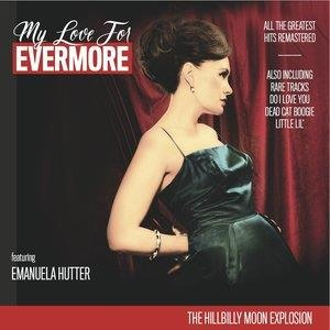 Альбом: The Hillbilly Moon Explosion - My Love for Evermore