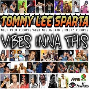 Альбом: Tommy Lee Sparta - Vibes Inna This - Single