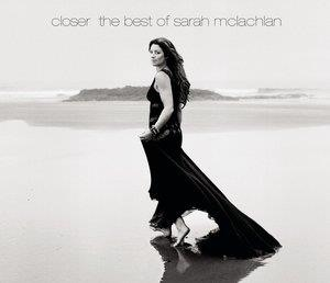 Альбом: Sarah McLachlan - Closer: The Best Of Sarah McLachlan