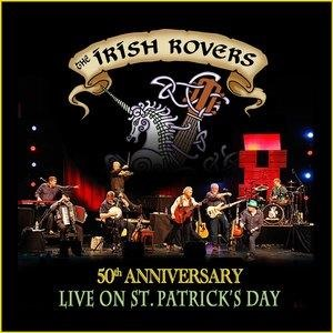 Альбом: The Irish Rovers - 50th Anniversary Live on St Patrick's Day