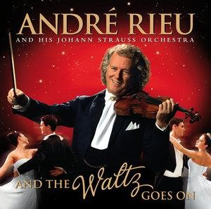 Альбом: Andre Rieu - And The Waltz Goes On