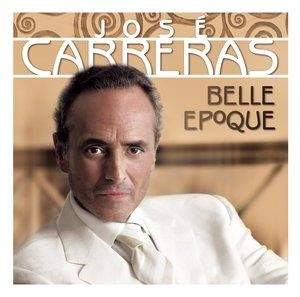 Альбом: José Carreras - Belle Epoque