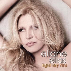 Альбом: Eliane Elias - Light My Fire