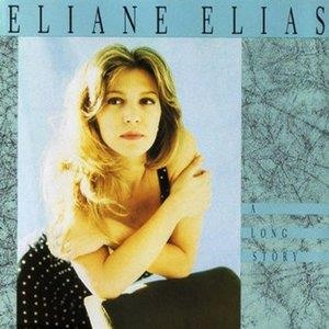 Альбом: Eliane Elias - A Long Story