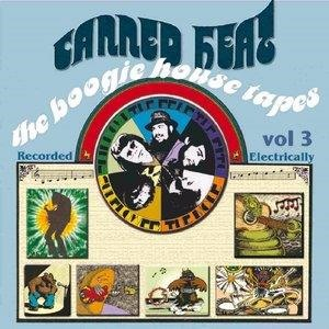 Альбом Canned Heat - The Boogie House Tapes Volume Three