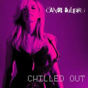 Альбом: Candy Dulfer - Chilled Out