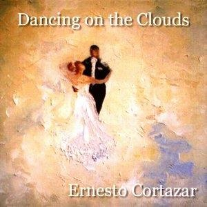 Альбом: Ernesto Cortázar - Dancing on the Clouds