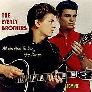 Альбом The Everly Brothers - All We Had To Do Was Dream