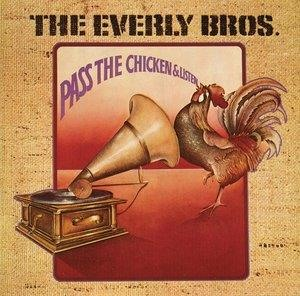 Альбом The Everly Brothers - Pass The Chicken & Listen