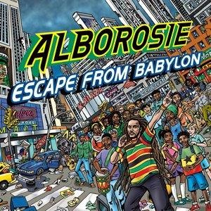 Альбом: Alborosie - Escape From Babylon