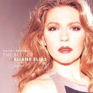 Альбом: Eliane Elias - Volume 1 Originals: The Best Of Eliane Elias
