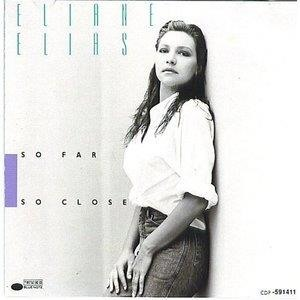 Альбом: Eliane Elias - So Far So Close