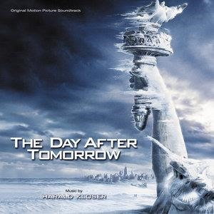 Альбом Harald Kloser - The Day After Tomorrow