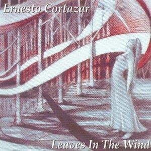 Альбом Ernesto Cortázar - Leaves in the Wind