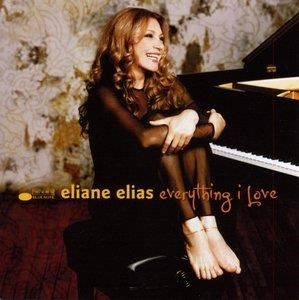 Альбом: Eliane Elias - Everything I Love
