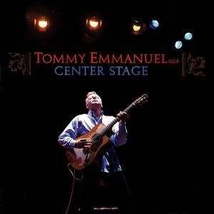Альбом: Tommy Emmanuel - Center Stage