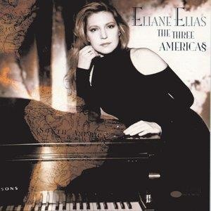 Альбом: Eliane Elias - The Three Americas