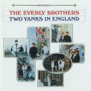 Альбом The Everly Brothers - Two Yanks In England