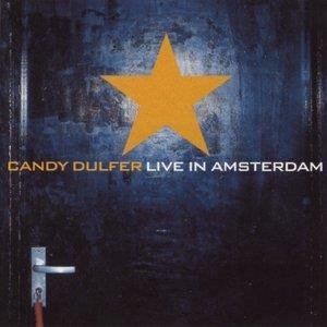 Альбом: Candy Dulfer - Candy Dulfer Live In Amsterdam