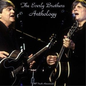 Альбом The Everly Brothers - The Everly Brothers Anthology
