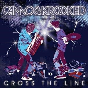 Альбом: Camo & Krooked - Cross the Line