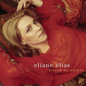 Альбом: Eliane Elias - Kissed By Nature