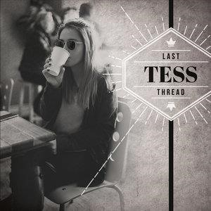 Альбом: Tess - Last Thread