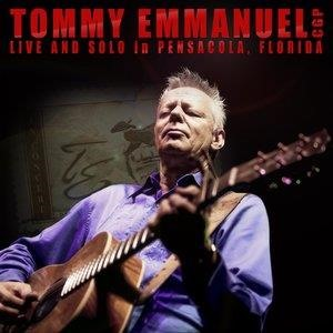 Альбом: Tommy Emmanuel - Live and Solo in Pensacola, Florida