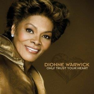 Альбом: Dionne Warwick - Only Trust Your Heart