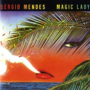 Альбом Sergio Mendes - Magic Lady
