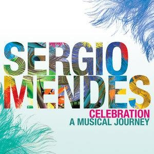 Альбом Sergio Mendes - Celebration: A Musical Journey