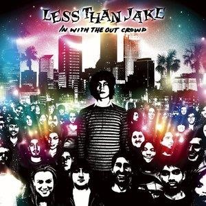 Альбом: Less Than Jake - In With The Out Crowd