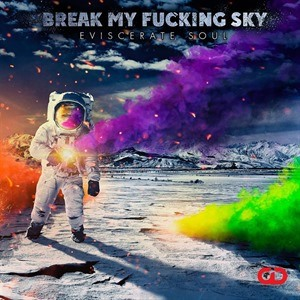 Break My Fucking Sky