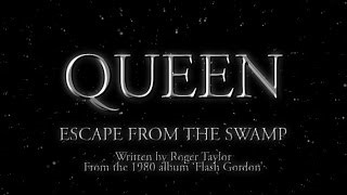 Queen - Escape From The Swamp