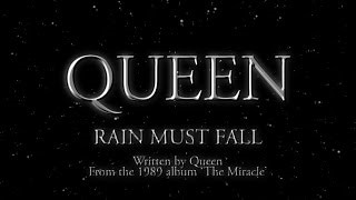Queen - Rain Must Fall