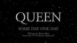 Клип Queen - Some Day One Day