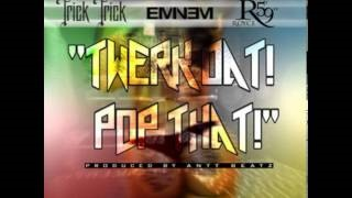 "Клип Eminem - Twerk Dat Pop That (feat. Eminem & Royce da 5'9"")"