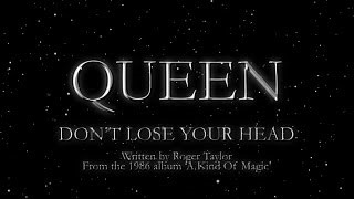 Queen - Don't Lose Your Head