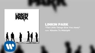 Клип Linkin Park - The Little Things Give You Away
