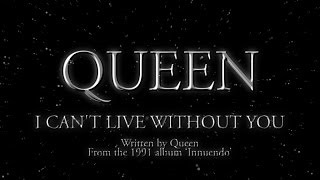 Queen - I Can't Live With You
